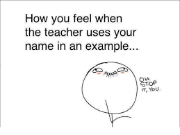 Oh Stop It U Meme - how you feel when the teacher uses your name in an exle oh stop