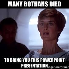 Many Bothans Died Meme - many bothans died meme generator