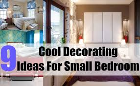 Cool Designs For Small Bedrooms Classic Photo Of 9 Cool Decorating Ideas For Small Bedroom Jpg How