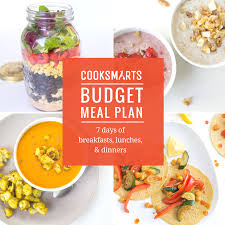 budget meal plan 7 days of breakfasts lunches u0026 dinners u2013 cook