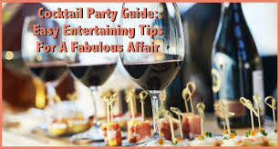 Hosting A Cocktail Party - cocktail party guide easy entertaining tips