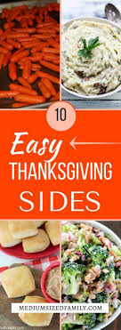 10 easy thanksgiving sides they ll about all day