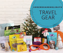 travel gift basket holidays hounds and hot buys win travel gear sarcastic dog