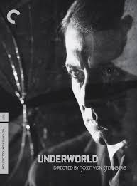 underworld film noir 529 underworld von sternberg 1927 criterion collection film