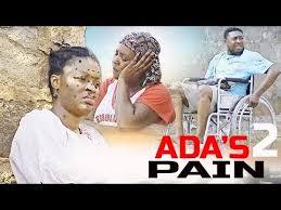 ada u0027s pain 2 2018 nigerian movies latest 2018 nigerian movie