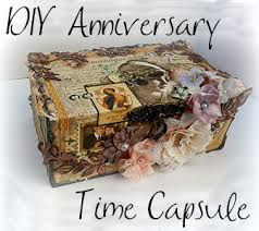 diy anniversary time capsule romancefromtheheart com