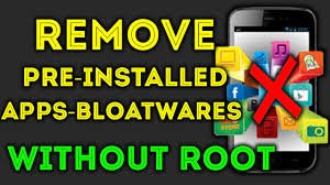 delete apps android how to remove pre installed apps without rooting android