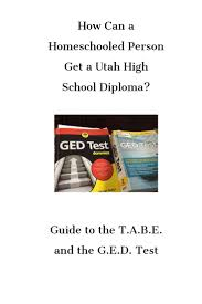 how can a homeschooled person get a utah high diploma