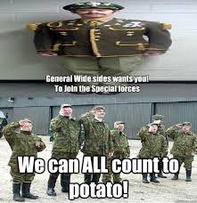 Special Forces Meme - general wide sides wants you to join the special forces we can