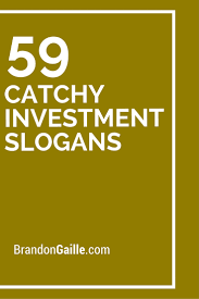 list of 61 catchy investment slogans and taglines interest rates