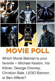 Val Kilmer Batman Meme - movie poll which movie batman is your favorite michael keaton