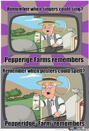 Pepperidge Farm Meme - rmx pepperidge farms remembers by anderfather meme center