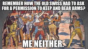 Right To Bear Arms Meme - the right to keep and bear arms the swiss gun blog