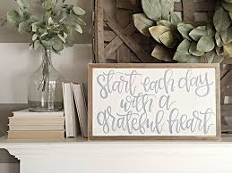 Reclaimed Wood Home Decor Start Each Day With A Grateful Heart Wood Sign Hand