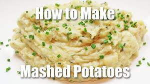 how to make thanksgiving mashed potatoes how to make garlic mashed potatoes recipe youtube