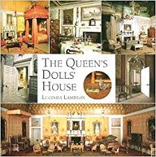 the queen u0027s dolls u0027 house a dollhouse made for queen mary lucinda
