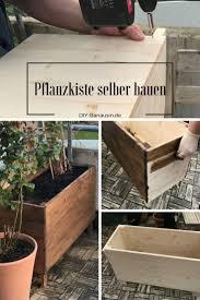 Deko Garten Selber Machen Holz Die Besten 25 Pflanzkübel Selber Bauen Ideen Nur Auf Pinterest