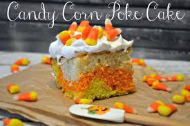 halloween candy cake candy corn poke cake recipe building our story