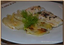 cuisiner un filet de julienne filet de poisson au fenouil braisé la cuisine de lilly