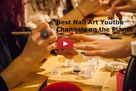 top 100 nail art youtube channels for nail art enthusiasts