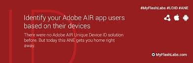device id android unique device id air extension myflashlabs