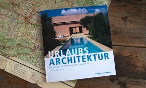urlaub architektur urlaubsarchitektur 2015 buchvorstellung wohlgeraten