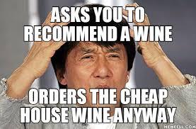 Waitressing Memes - memes wine advice drunk waiter