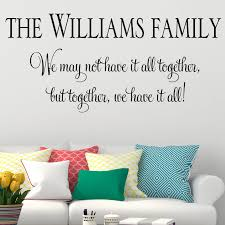 personalised family together we have it all wall sticker decals personalised family together we have it all wall sticker decals