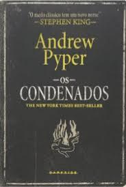 Os Condenados - resenha os condenados de andrew pyper dragonmountbooks