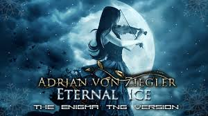 adrian von ziegler eternal ice the enigma tng version youtube