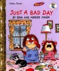Bad Day Go Away A Book For Children 9780307988737 Just A Bad Day Golden Book Abebooks