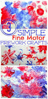 3 simple fine motor firework crafts fireworks craft craft house