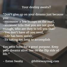 quotes about your life dreams don u0027t give up on your dreams biblewaymag