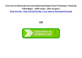 expert at the card table pdf download expert card technique close up table magic pdf books