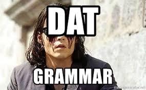 Bleeding Eyes Meme - dat grammar bleeding eyes meme generator