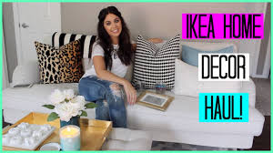 Ikea Home by Ikea Home Decor Haul Youtube