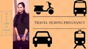 pregnancy travel tips two wheeler car and is it safe