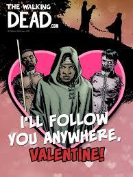 Walking Dead Valentine Meme - walking dead valentines follow the walking dead official site