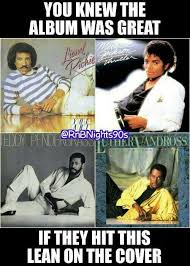 Lionel Richie Meme - you knew the album was great when they pose like this michael