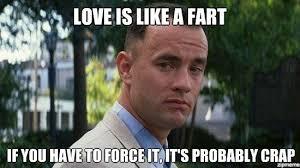 Fart Meme - love is like a fart weknowmemes