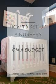 how to set up a nursery on a budget