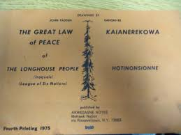 the great law of peace of the longhouse people iroquois league