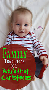 family traditions for your baby s pint sized