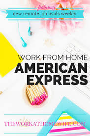 american express work from home with benefits u0026 great pay
