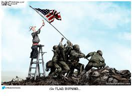 Backwards Us Flag Burning The Flag Of Our Fathers Michael P Ramirez