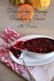 orange cranberry sauce with cinnamon pecans miss information