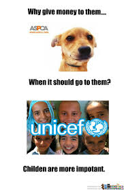 Aspca Meme - children are more important than dirty dogs by kurisu91 meme center