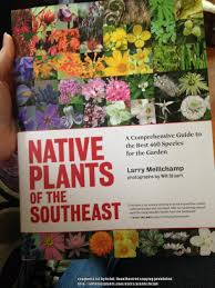native plant guide mid south gardening forum new book native plants of the