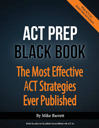 act prep black book the most effective act strategies ever