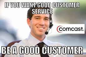 Comcast Meme - aggravating comcast customer service call listen to this